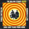 Rolling Stones 200 Light Years From Home
