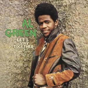 al-green-lets-stay-together-album-cover-1972