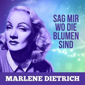 marlene-dietrich-sag-mir-wo-die-blumen-sind-1963