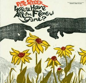 pete-seeger-where-have-all-the-flowers-gone